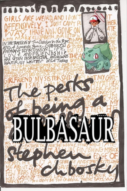 the perks of being a bulbasaur